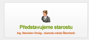 Ing. Stanislav Orság - starosta města Šternberk