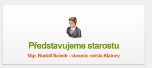 Mgr. Rudolf Salvetr - starosta města Klatovy